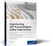 Zum Buch Implementing SAP BusinessObjects Global Trade Services
