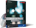 Zum Video-Training Das Praxis-Training Final Cut Pro 6