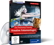 Zur CD/DVD Das Photoshop-Training: Kreative Fotomontagen