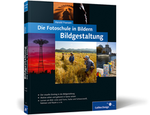Titel: Die Fotoschule in Bildern. Bildgestaltung
