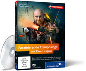 Cover zum Video-Training Faszinierende Composings mit Pavel Kaplun