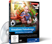 Zur CD/DVD Kreatives Fotodesign mit Matthias Schwaighofer