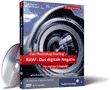 Zum Video-Training Das Photoshop-Training f�r digitale Fotografie. RAW � das digitale Negativ